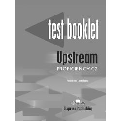 Upstream Proficiency C2 Test Booklet